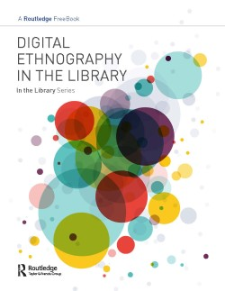 Digital Ethnography in the Library