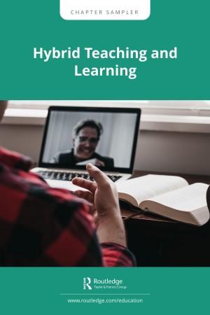 Hybrid Teaching and Learning Chapter Sampler