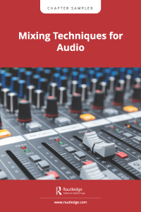 Mixing Techniques for Audio