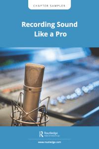 Recording Sound Like a Pro